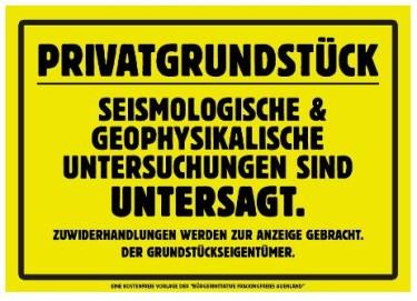 Unsinniges Verbotsschild. Entworfen von Gegnern inländischer Erdöl- und Erdgasfördeung in Norddeutschland.